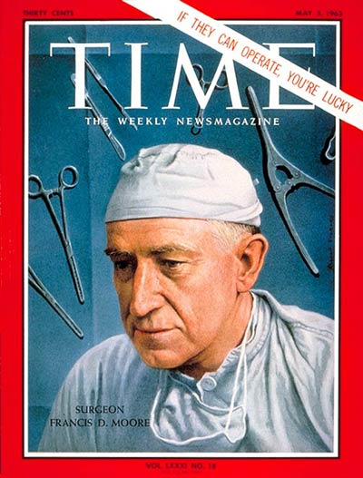 TIME Magazine Cover: Dr. Francis D. Moore -- May 3, 1963