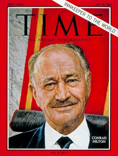 TIME Magazine Cover: Conrad N. Hilton -- July 19, 1963