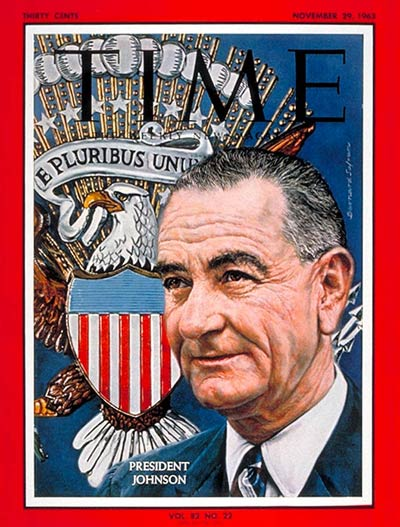 TIME Magazine Cover: Lyndon Johnson -- Nov. 29, 1963