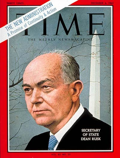 TIME Magazine Cover: Dean Rusk -- Dec. 6, 1963
