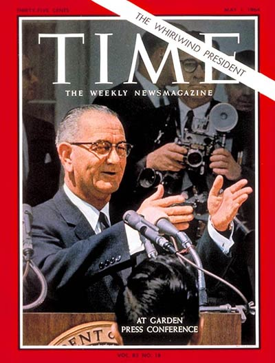 TIME Magazine Cover: Lyndon B. Johnson -- May 1, 1964