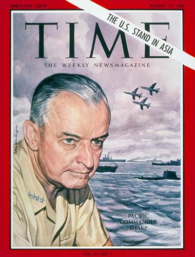 TIME Magazine Cover: Admiral Sharp Jr. -- Aug. 14, 1964