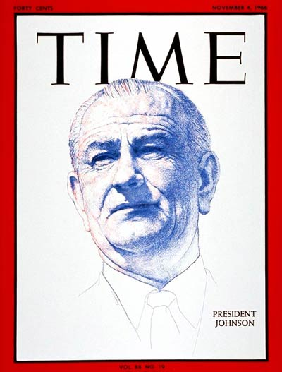 TIME Magazine Cover: Lyndon B. Johnson -- Nov. 4, 1966
