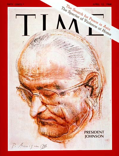 TIME Magazine Cover: Lyndon B. Johnson -- Apr. 12, 1968