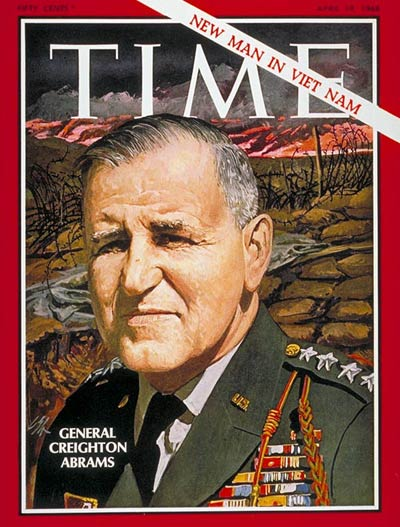 TIME Magazine Cover: Creighton Abrams -- Apr. 19, 1968