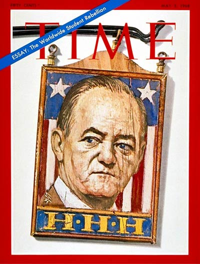 TIME Magazine Cover: Hubert H. Humphrey -- May 3, 1968