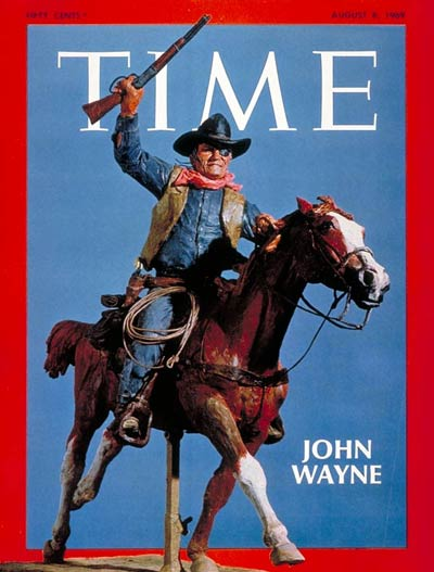 TIME Magazine Cover: John Wayne -- Aug. 8, 1969