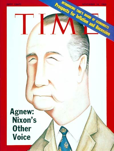 TIME Magazine Cover: Spiro Agnew -- Nov. 14, 1969