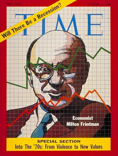 TIME Magazine Cover: Milton Friedman -- Dec. 19, 1969