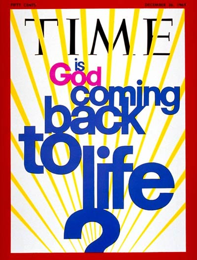TIME Magazine Cover: Is God Coming Back to Life? -- Dec. 26, 1969