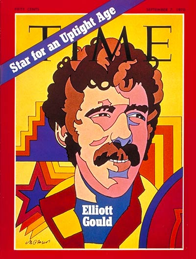 TIME Magazine Cover: Elliott Gould -- Sep. 7, 1970