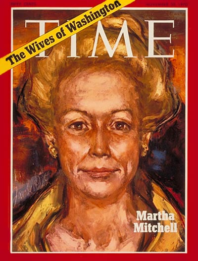 TIME Magazine Cover: Martha Mitchell -- Nov. 30, 1970