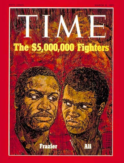 TIME Magazine Cover: Joe Frazier & Muhammad Ali -- Mar. 8, 1971