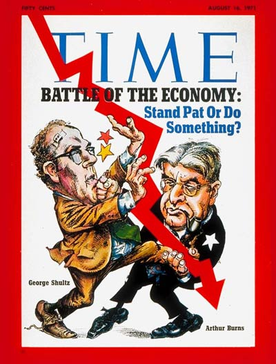 TIME Magazine Cover: George Schultz and Arthur Burns -- Aug. 16, 1971