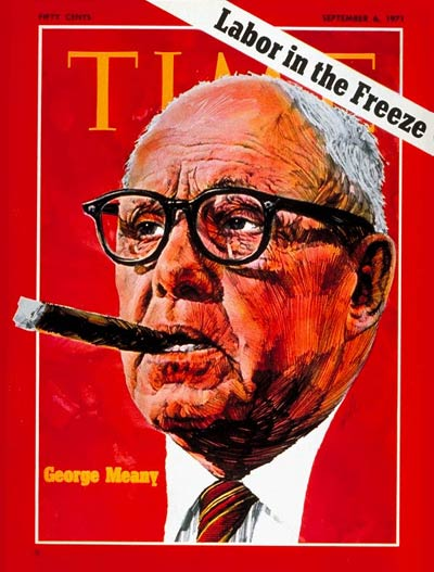 TIME Magazine Cover: George Meany -- Sep. 6, 1971