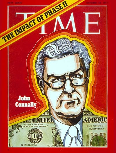 TIME Magazine Cover: John Connally -- Oct. 18, 1971