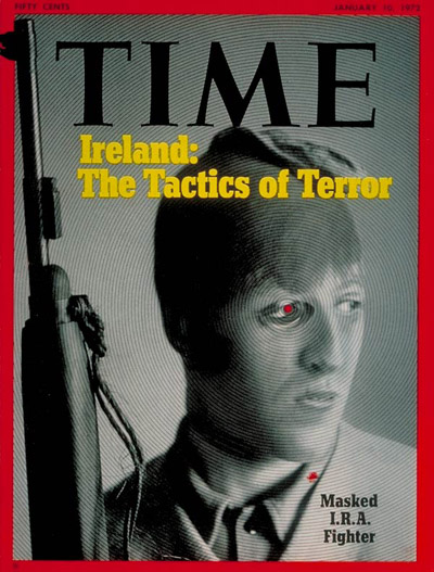 TIME Magazine Cover: I.R.A. Fighter -- Jan. 10, 1972