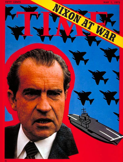 TIME Magazine Cover: Nixon at War -- May 1, 1972