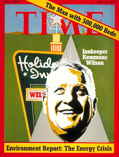 TIME Magazine Cover: Kemmons Wilson -- June 12, 1972