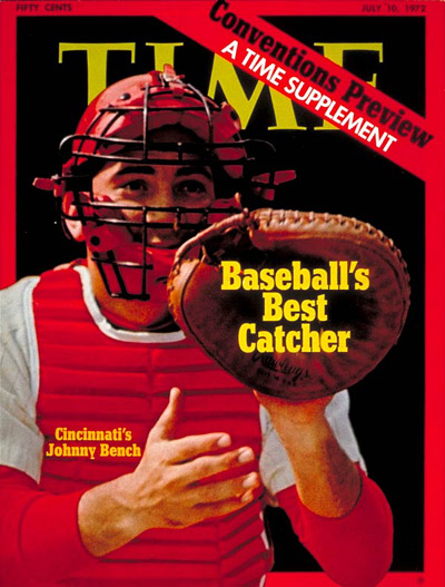 TIME Magazine Cover: Johnny Bench -- July 10, 1972