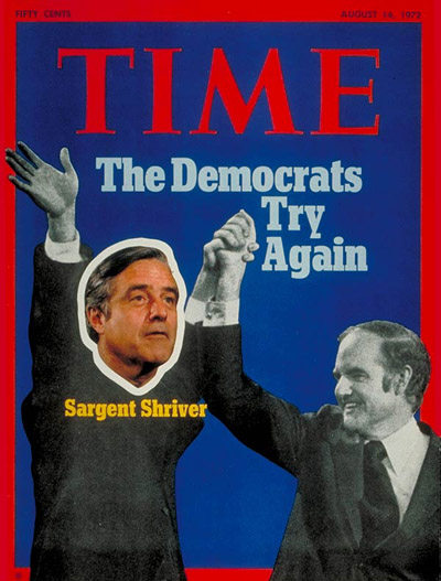 TIME Magazine Cover: Sargent Shriver and George McGovern -- Aug. 14, 1972
