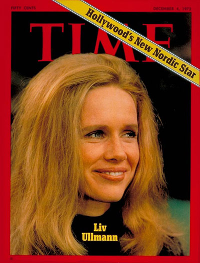 TIME Magazine Cover: Liv Ullmann -- Dec. 4, 1972