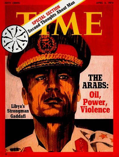 TIME Magazine Cover: Col. Muammar Gaddafi -- Apr. 2, 1973