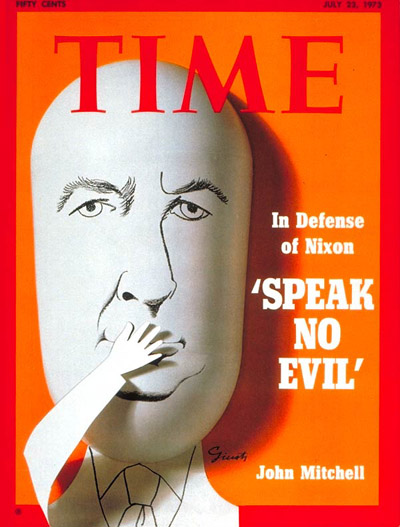 TIME Magazine Cover: John Mitchell -- July 23, 1973