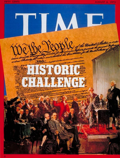 TIME Magazine Cover: Constitutional Challenge -- Aug. 6, 1973