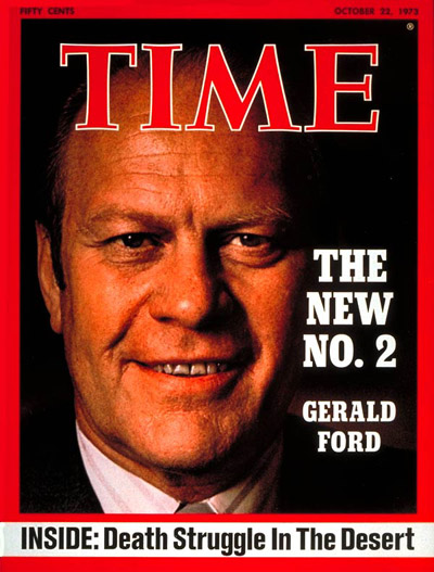 TIME Magazine Cover: Gerald Ford -- Oct. 22, 1973