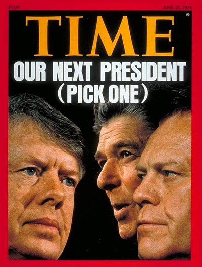 TIME Magazine Cover: Carter, Reagan & Ford -- June 21, 1976
