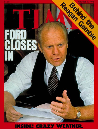 TIME Magazine Cover: Gerald Ford -- Aug. 9, 1976
