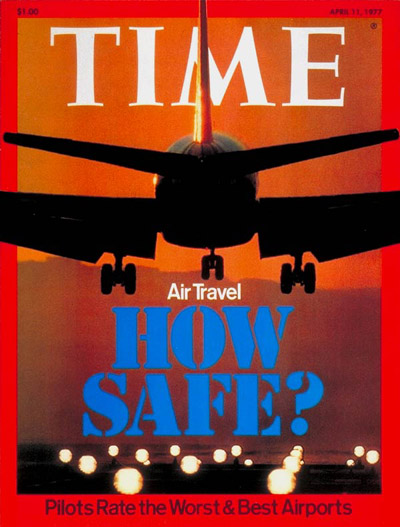 TIME Magazine Cover: Air Safety -- Apr. 11, 1977