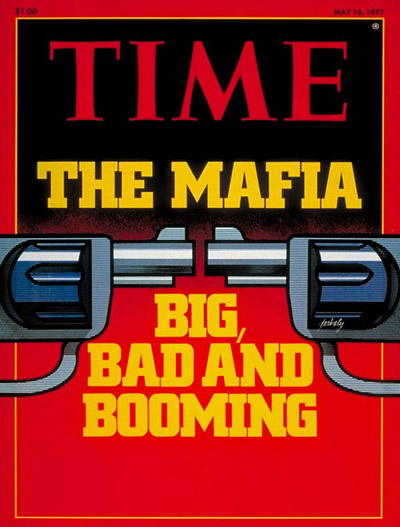 TIME Magazine Cover: The Mafia -- May 16, 1977