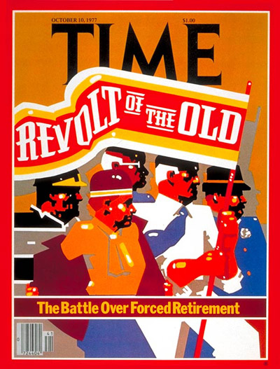 TIME Magazine Cover: Forced Retirement -- Oct. 10, 1977