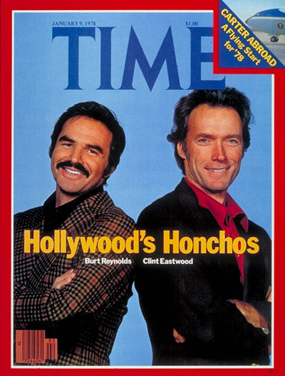 TIME Magazine Cover: Burt Reynolds and Clint Eastwood -- Jan. 9, 1978