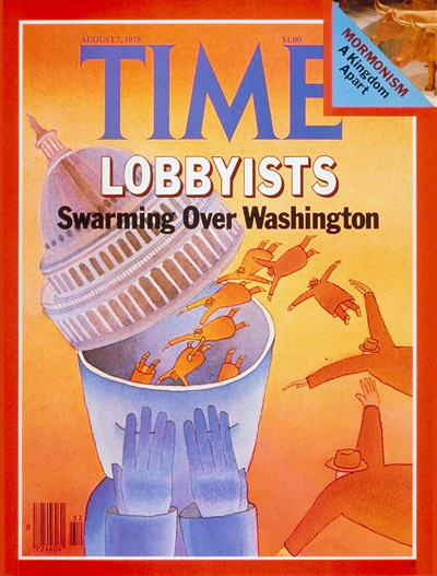 TIME Magazine Cover: Lobbyists -- Aug. 7, 1978