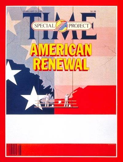 TIME Magazine Cover: American Renewal -- Feb. 23, 1981