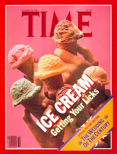 TIME Magazine Cover: Ice Cream -- Aug. 10, 1981