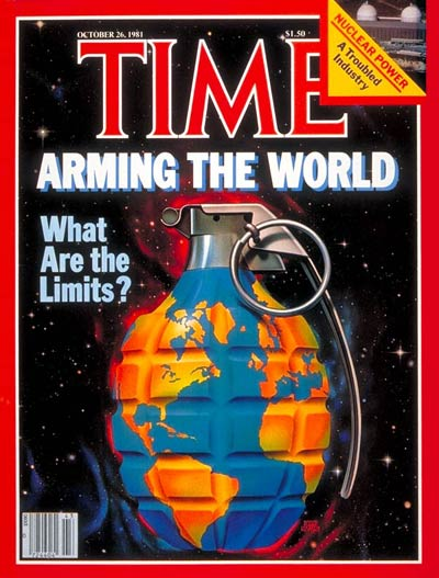 TIME Magazine Cover: Arming the World -- Oct. 26, 1981