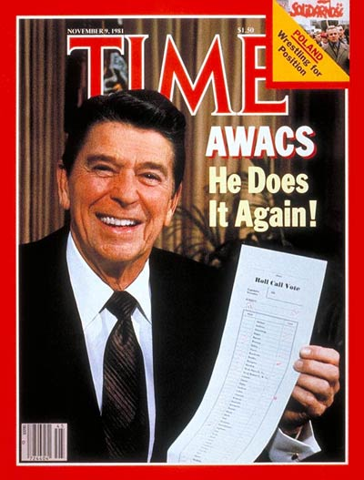 TIME Magazine Cover: Reagan's AWACS Victory -- Nov. 9, 1981
