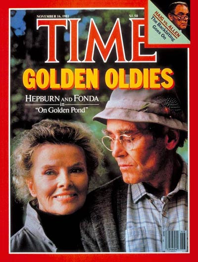 TIME Magazine Cover: Katharine Hepburn and Peter Fonda -- Nov. 16, 1981