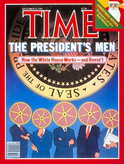 TIME Magazine Cover: President's Men -- Dec. 14, 1981