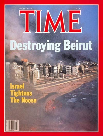 TIME Magazine Cover: Destroying Beirut -- Aug. 16, 1982