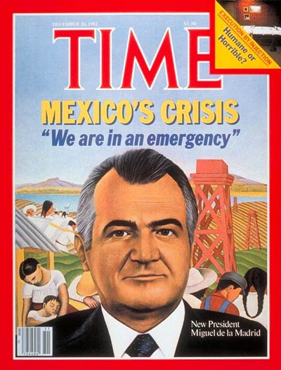 TIME Magazine Cover: Miguel De La Madrid - Dec. 20, 1982 - Mexico ...