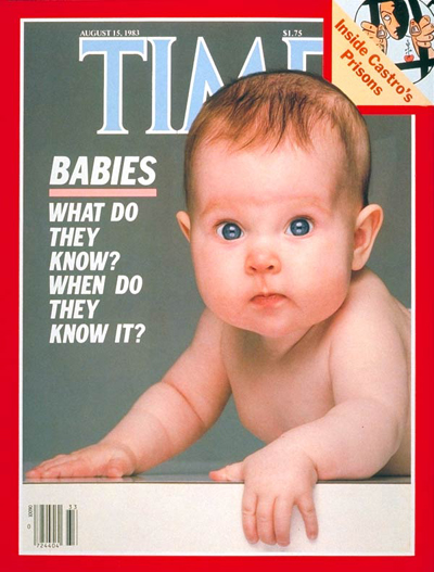 TIME Magazine Cover: What Do Babies Know? -- Aug. 15, 1983