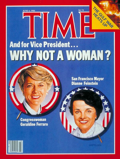TIME Magazine Cover: Ferrraro & Feinstein -- June 4, 1984