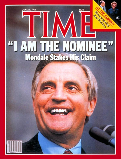 TIME Magazine Cover: Walter Mondale -- June 18, 1984