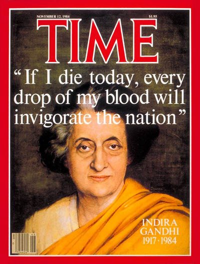 TIME Magazine Cover: Indira Gandhi -- Nov. 12, 1984