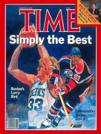 TIME Magazine Cover: Larry Bird &amp; Wayne Gretzky -- Mar. 18, 1985